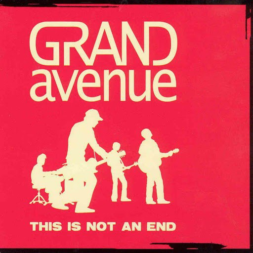 Grand Avenue альбом This Is Not An End