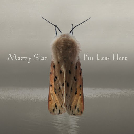 Mazzy Star альбом I'm Less Here