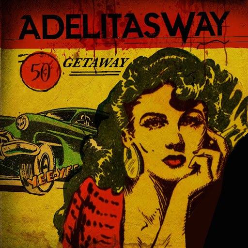 Adelitas Way альбом Getaway