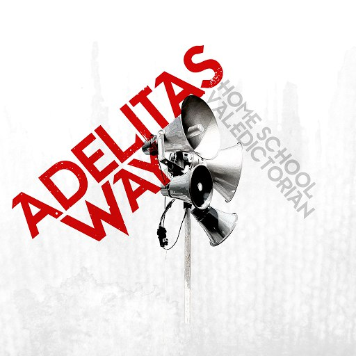 Adelitas Way альбом Home School Valedictorian