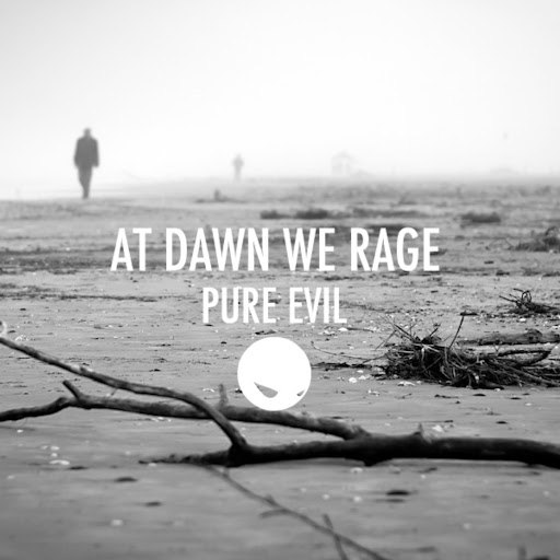 At Dawn We Rage