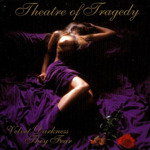 Theatre Of Tragedy альбом Velvet Darkness They Fear