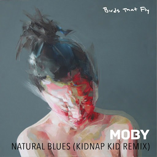 Moby альбом Natural Blues - Kidnap Kid Remix