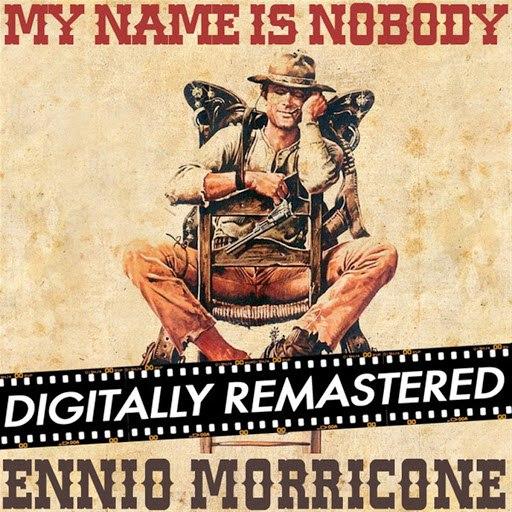 Ennio Morricone альбом Il mio nome e nessuno