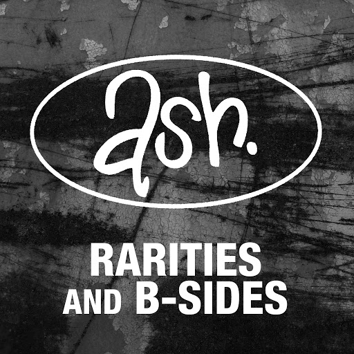 Ash альбом Rarities & B-sides (Remastered)