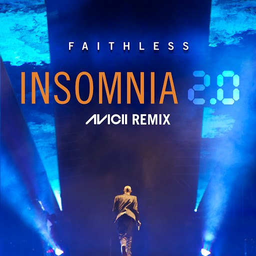 Faithless альбом Insomnia 2.0 (Avicii Remix [Radio Edit])