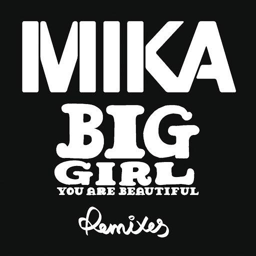 Mika альбом Big Girl (You Are Beautiful) (Lo-Fi-Fnk Remix)