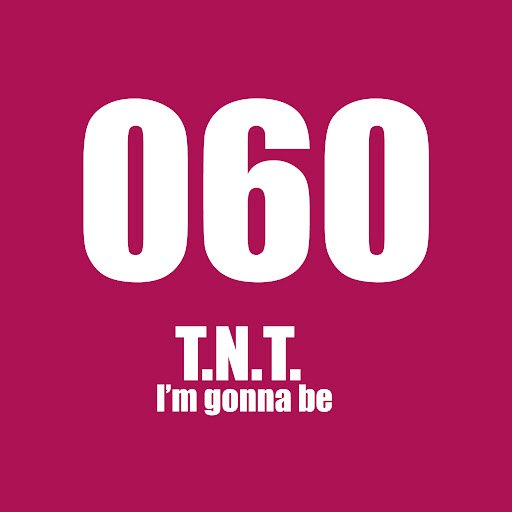 TNT альбом I'm Gonna Be