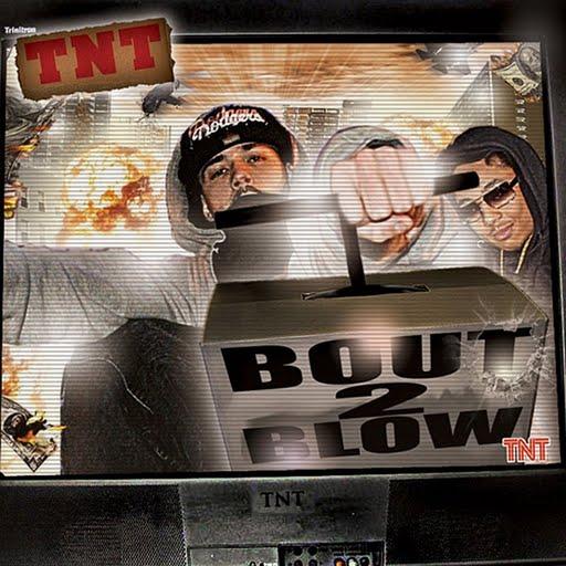 TNT альбом Bout 2 Blow