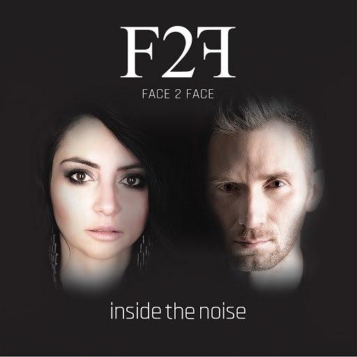 FACE2FACE альбом Inside the Noise