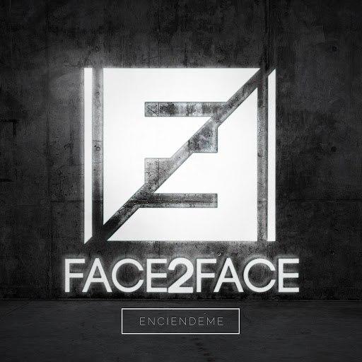 FACE2FACE альбом Enciendeme