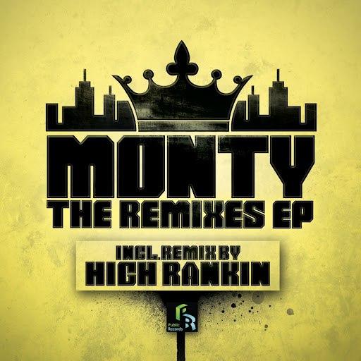 Monty альбом The Remixes EP