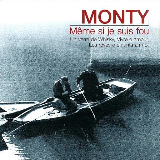 Monty альбом Meme si je suis fou