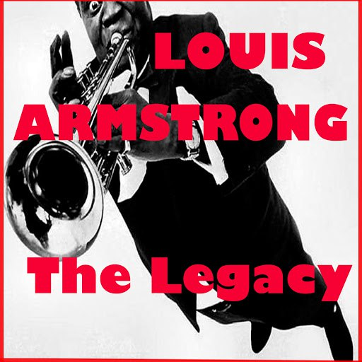 Louis Armstrong альбом The Legacy