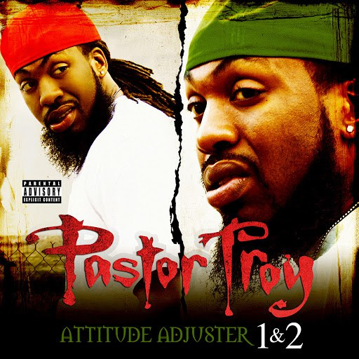 Pastor Troy альбом Attitude Adjuster 1 & 2 (Deluxe Edition)