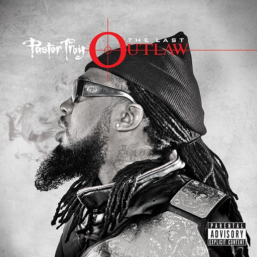 Pastor Troy альбом The Last Outlaw