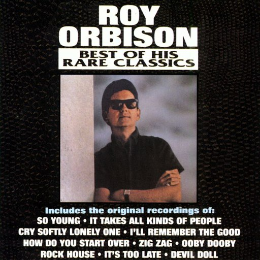 Roy Orbison альбом Best Of His Rare Solo Classics