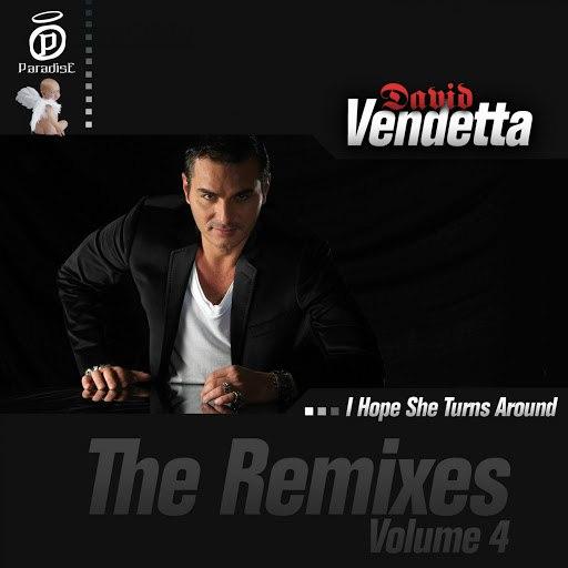 David Vendetta альбом I Hope She Turns Around (The Remixes, Vol. 4)