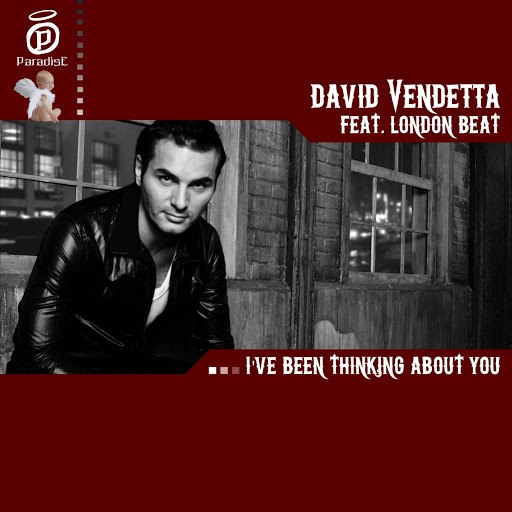 David Vendetta альбом I've Been Thinking About You (feat. London Beat)