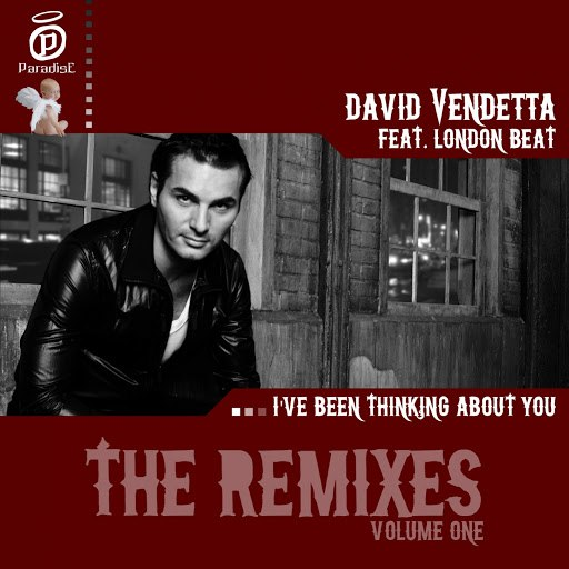 David Vendetta альбом I've Been Thinking About You (Remixes - Volume One) [feat. London Beat]