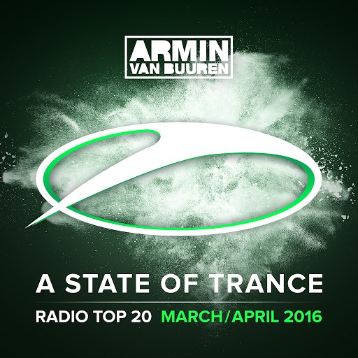 ARMIN VAN BUUREN альбом A State Of Trance Radio Top 20 - March / April 2016 (Including Classic Bonus Track)