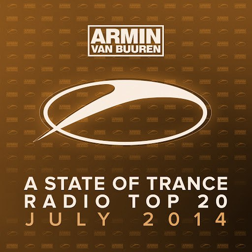 ARMIN VAN BUUREN альбом A State Of Trance Radio Top 20 - July 2014 (Including Classic Reloaded Bonus Track)