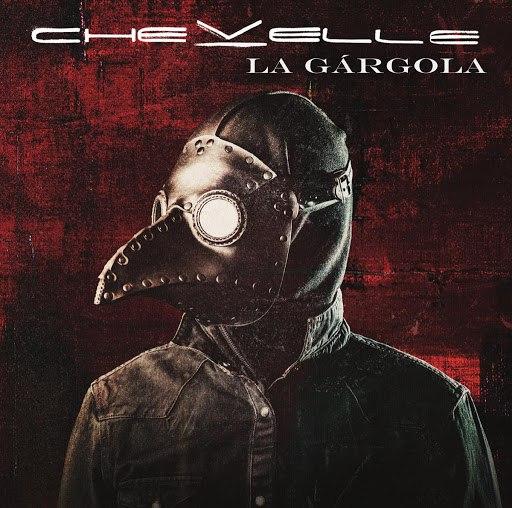 Chevelle альбом La Gárgola