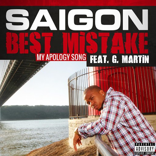 Saigon альбом Best Mistake (feat. G. Martin)