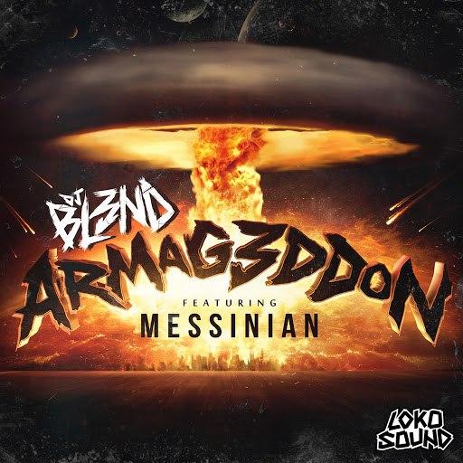 DJ BL3ND album Armageddon (Feat. Messinian)