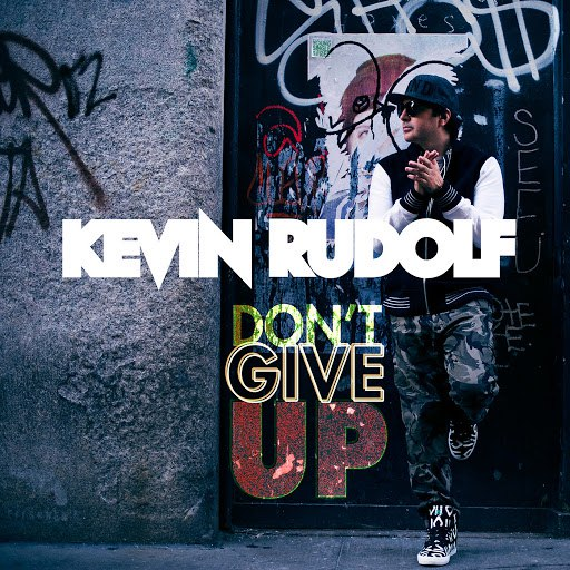 Kevin Rudolf альбом Don't Give Up