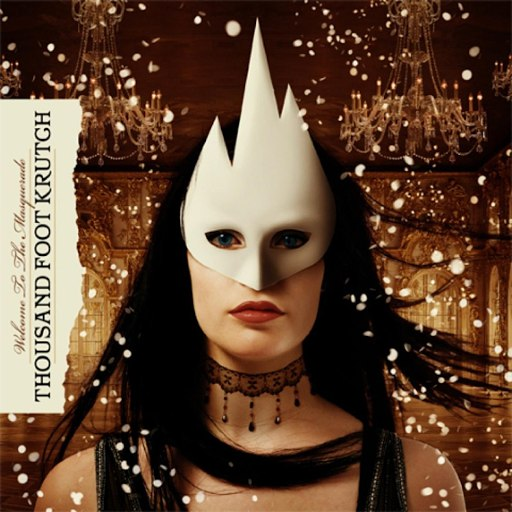 Thousand Foot Krutch альбом Welcome To The Masquerade