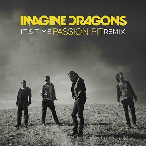 Imagine Dragons album It's Time (Passion Pit Remix)