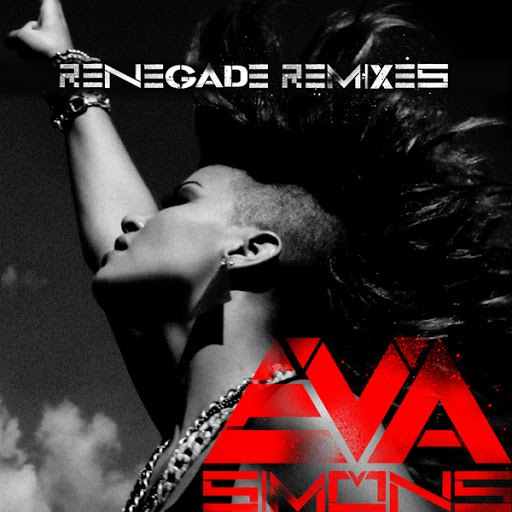 Eva Simons альбом Renegade (Remixes)