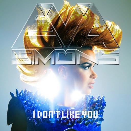 Eva Simons альбом I Don't Like You