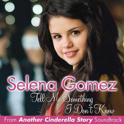 Selena Gomez альбом Tell Me Something I Don't Know