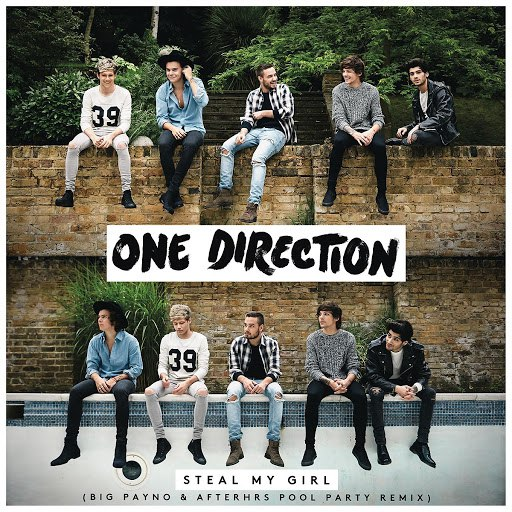 One Direction альбом Steal My Girl (Big Payno & Afterhrs Pool Party Remix)