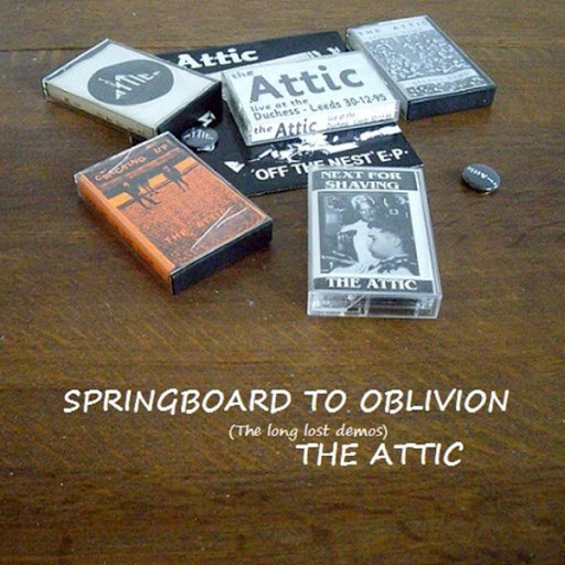 The Attic альбом Springboard to Oblivion (The Long Lost Demos)