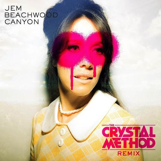 Jem альбом Beachwood Canyon (The Crystal Method Remix)