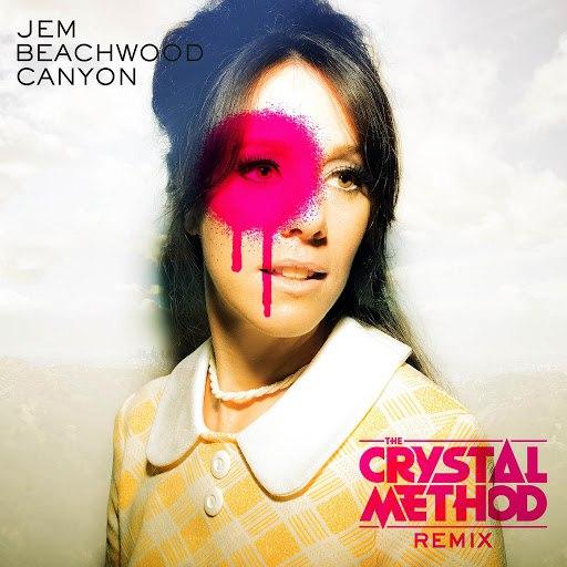 Jem альбом Beachwood Canyon (The Crystal Method Remix) [Radio Edit]