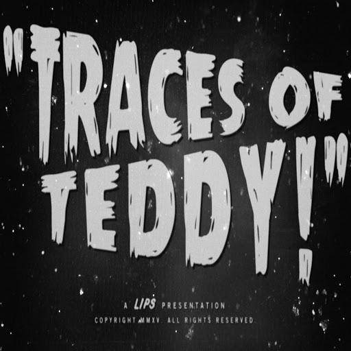 Lips альбом Traces of Teddy