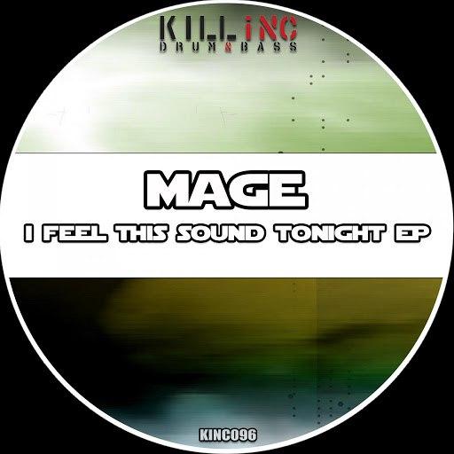Mage альбом I Feel This Sound Tonight EP