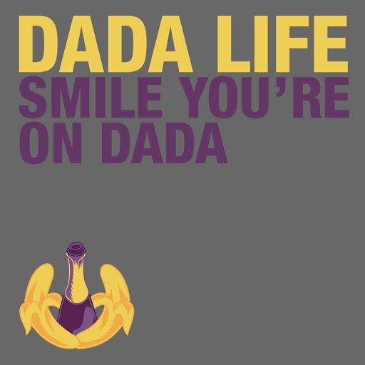 Dada Life альбом Smile You're on Dada