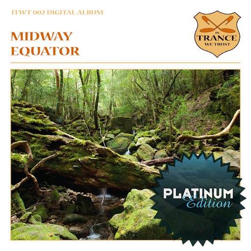 MIDWAY альбом Equator (Platinum Edition)