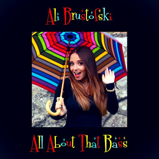 Ali Brustofski альбом All About That Bass