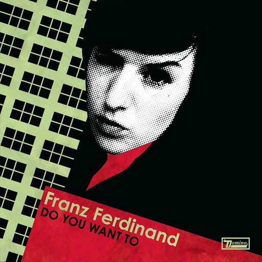 Franz Ferdinand альбом Do You Want To