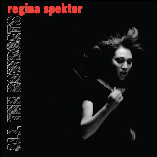 Regina Spektor альбом All The Rowboats