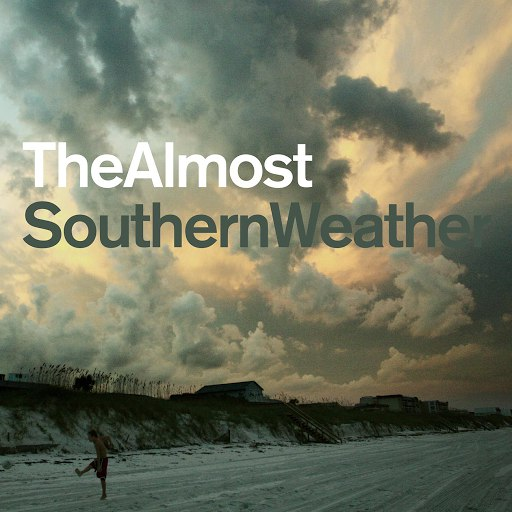The Almost альбом Southern Weather