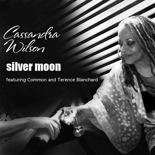 Cassandra Wilson альбом Silver Moon (feat. Common & Terence Blanchard)