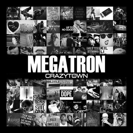 Crazy Town альбом Megatron
