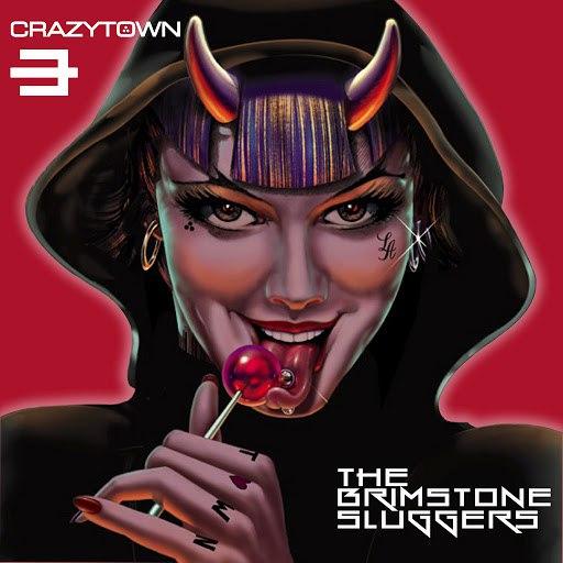 Crazy Town альбом Born to Raise Hell